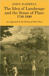 John Barrell, The Idea of Landscape and the Sense of Place, 1730–1840 (Cambridge, 1972)
