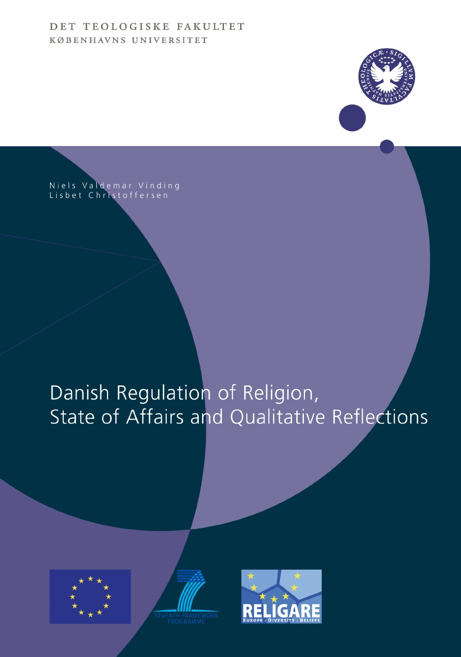New Report: Danish Regulation of Religion, State of Affairs and Qualitative Reflections