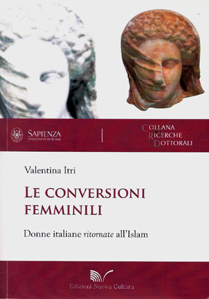 Returning to Islam: The Conversion of Italian Women