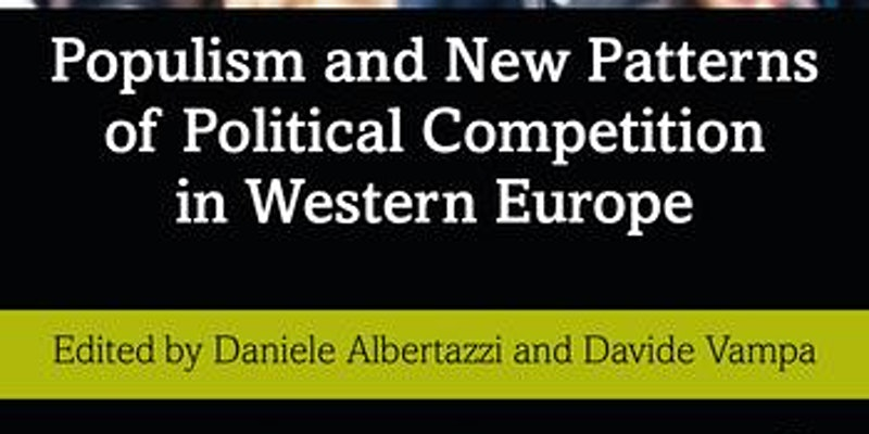 """Snippet of the cover of Daniele Albertazzi and Davide Vampa's edited book """"Populism and New Patterns of Political Competition in Western Europe"""" - this image shows the title section of the cover"""