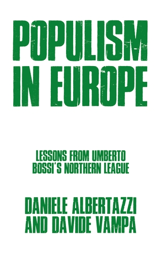 Front cover of the book Populism in Europe Lessons from Umberto Bossi's Northern League by Daniele Albertazzi and Davide Vampa. Cover consists of a plain white cover with the title and author's names in a blocky, block capitals green font